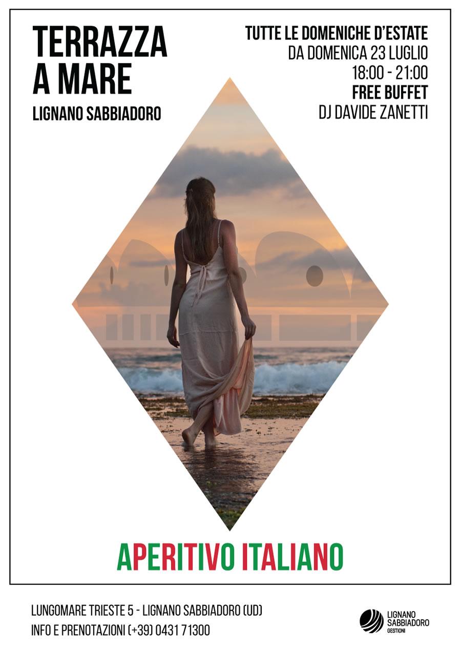 Aperitivo Italiano - Lignano Sabbiadoro 23 Luglio 2017